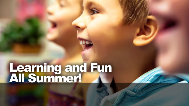 Learning and Fun All Summer!