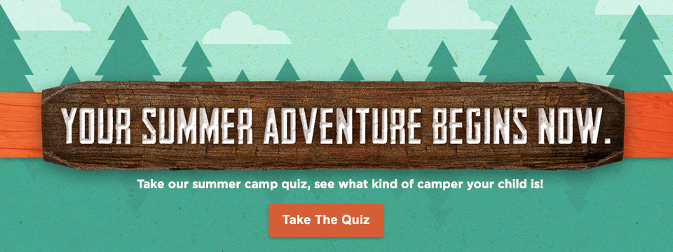 Take our summer camp quiz.